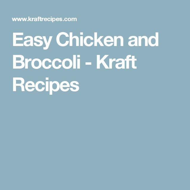 Easy Chicken and Broccoli - Kraft Recipes