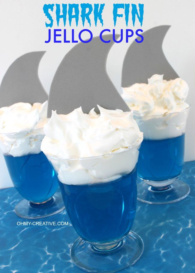 Shark Fin Jello Cups perfect for a shark party or celebrating Shark Week…