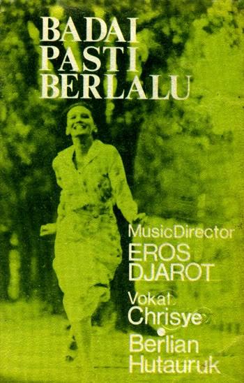 Badai Pasti Berlalu (Eros Djarot, Yockie Suryo Prayogo, Debby Nasution, Keenan Nasution, Fariz RM, Chrisye, Berlian Hutauruk)   1977
