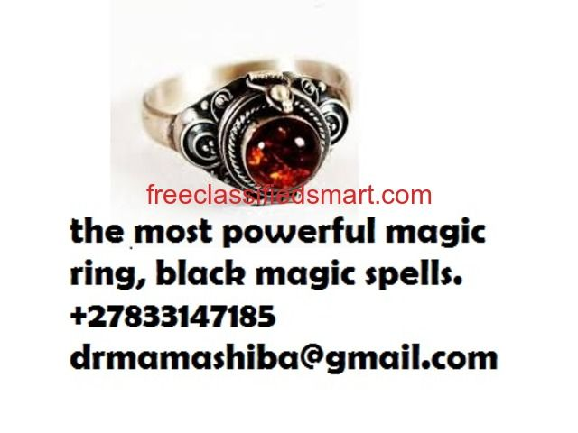 the most powerful magic ring call +27833147185 Johannesburg - Post Free Classifieds