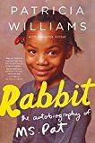 Rabbit: The Autobiography of Ms. Pat by Patricia Williams (Author) Jeannine Amber (Author) #Kindle US #NewRelease #Biographies #Memoirs #eBook #ad