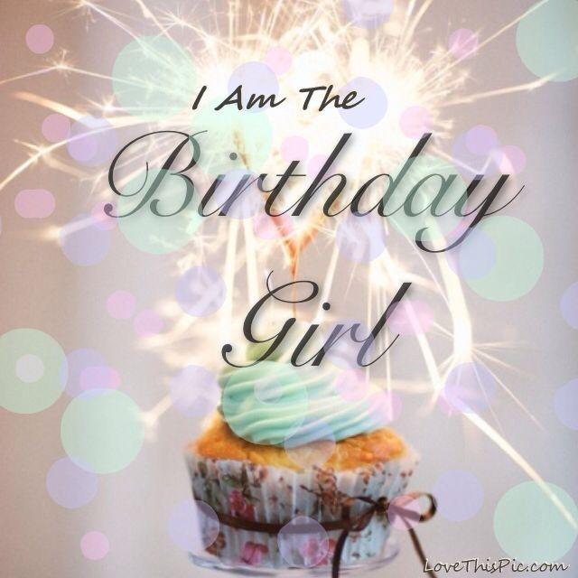 I Am The Birthday Girl