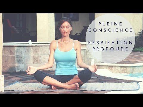 Méditation Pleine Conscience: Respiration Profonde (Mindfulness) - YouTube