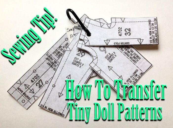 How to transfer doll clothes patterns and keep your tiny pattern pieces protected!