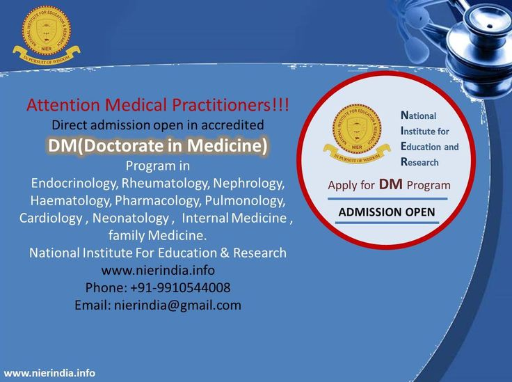 Attention Medical Practitioners!!! Direct ‪#‎Admissions‬ open for ‪#‎DM‬ (Doctorate of Medicine) Program through Distance Learning. Contact +91-9350044008 Visit us: http://www.nierindia.info
