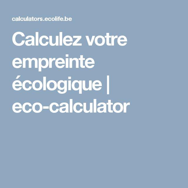 Calculez votre empreinte écologique | eco-calculator