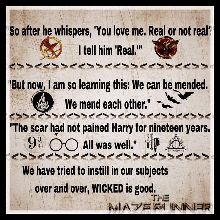 Hungergames, divergent, harrypotter, mazerunner. Last sentences from books.