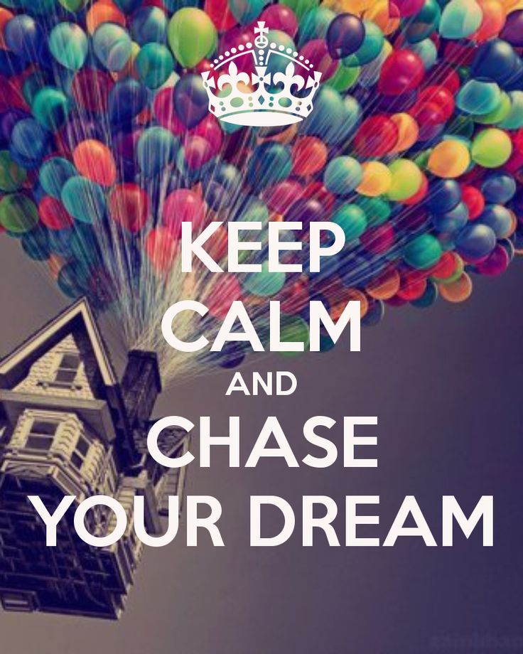 KEEP CALM AND CHASE YOUR DREAM - KEEP CALM AND CARRY ON Image Generator - brought to you by the Ministry of Information