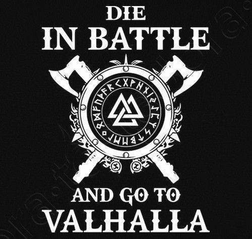 Camiseta Die in Battle and go to Valhalla (Vikings). - nº 1304748 - Hombre, manga corta, negra, calidad extra. Ragnar Lothbrok es uno de los héroes más famosos de la cultura nórdica que saqueó Northumbr