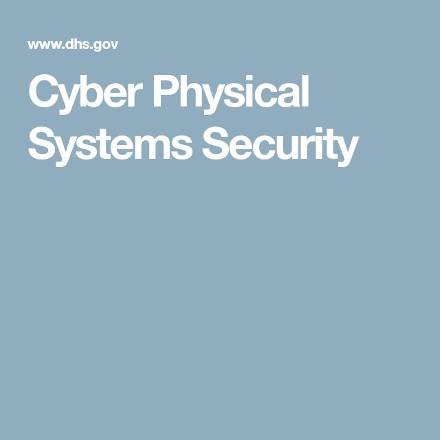 Cyber Physical Systems Security