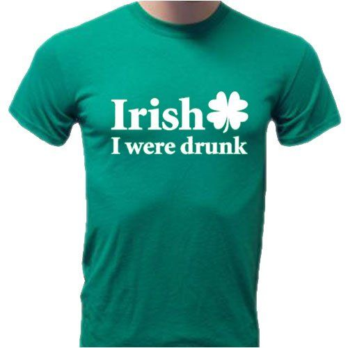 Irish I Were Drunk St. Patricks Day T-Shirt Medium Kelly Green