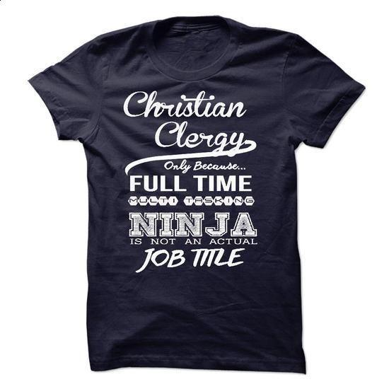 Christian Clergy - #tee test #silk shirt. PURCHASE NOW => https://www.sunfrog.com/LifeStyle/Christian-Clergy-35155224-Guys.html?60505