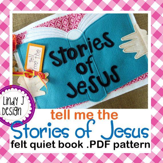 Tell Me the Stories of JESUS FELT Quiet Book .PDF Pattern