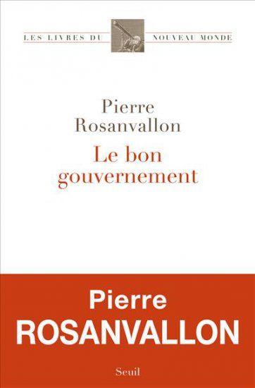 Le bon gouvernement / Pierre Rosanvallon - http://boreal.academielouvain.be/lib/item?id=chamo:1864258&theme=UCL