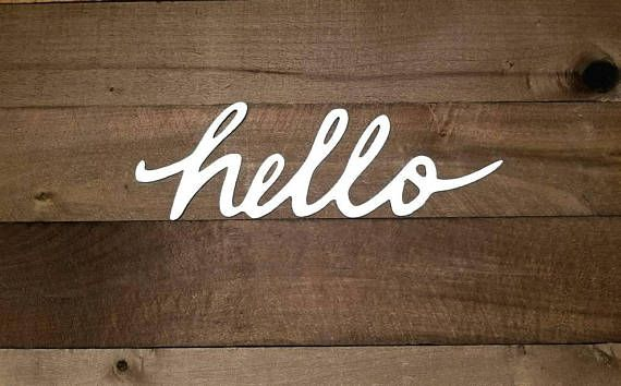 Metal Hello Sign Script Words For The Wall Metal Rustic Word Art Hello Sign Rustic Decor Industrial Sign Front Porch Decor Entryway Sign Hello Sign Entryway Signs Front Porch Decorating
