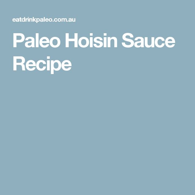 Paleo Hoisin Sauce Recipe