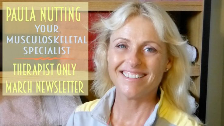 Paula Nutting - Your Musculoskeletal Specialist - Therapist Only Newslet...
