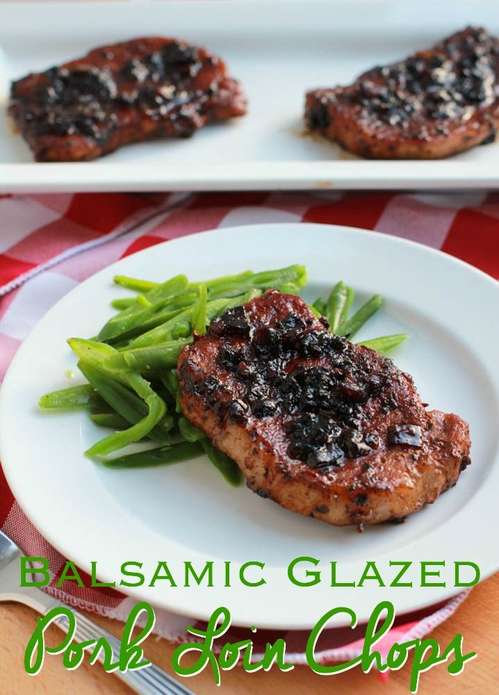 Balsamic Glazed Pork Loin Chops - one of my favorite ways to cook pork chops!