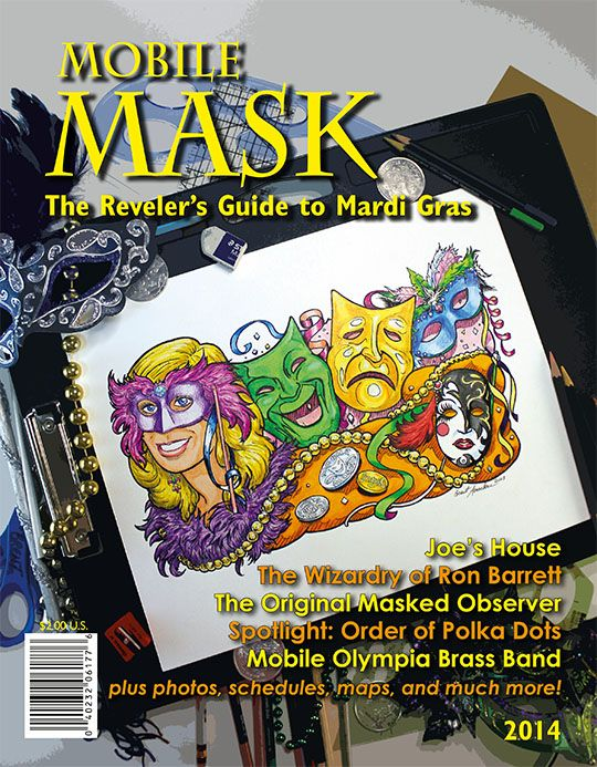 Mobile Mask - The reveler's guide to Mobile Mardi Gras.  Parade Schedule & Routes