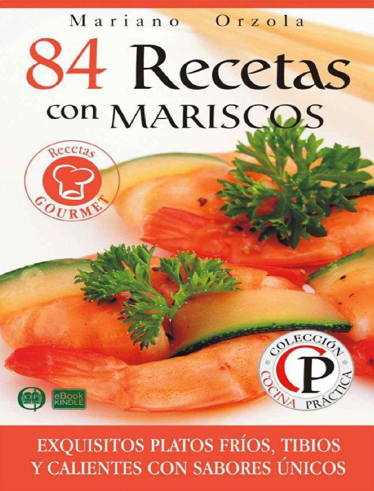 84 recetas con mariscos mariano orzola