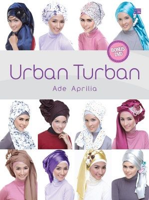 Urban Turban + Bonus DVD by Ade Aprilia