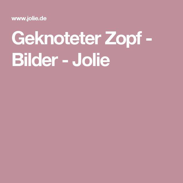 Geknoteter Zopf - Bilder - Jolie
