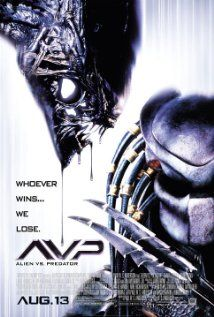 AVP: Alien vs. Predator.  An ok movie.  Lots of fighting and gore.  Cousins would like it.  Just about everyone dies.