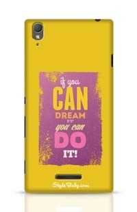 If You Can Dream It You Can Do It Sony Xperia T3 Phone Case