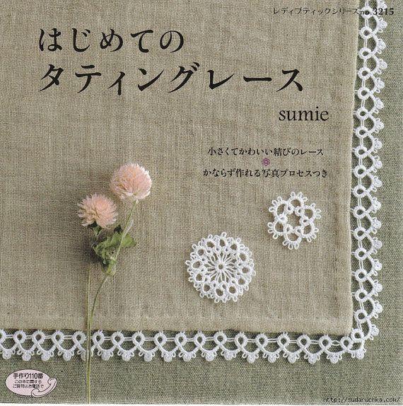 Tatting.  Japanese magazine.  Patterns and tutorial PDF by Orlika