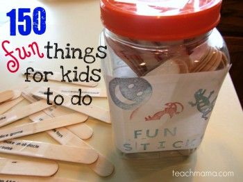 What a great idea!I M Bored, 150 Things, Bored Kids Ideas, Summer Fun Kids Ideas, Fun Things, Fun Sticks, Bored Ideas For Kids, Things To Do, Bored Jars