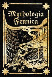 Mythologia Fennica - Suomalainen Mytologia - 1789