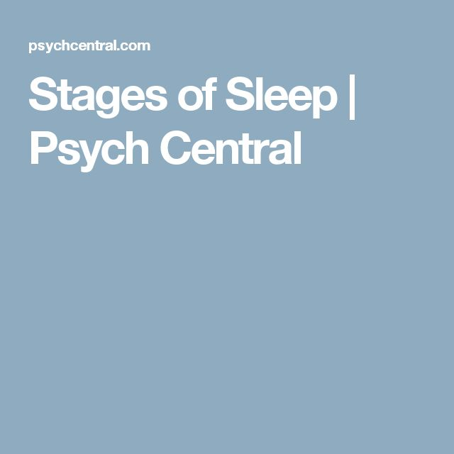 Stages of Sleep | Psych Central