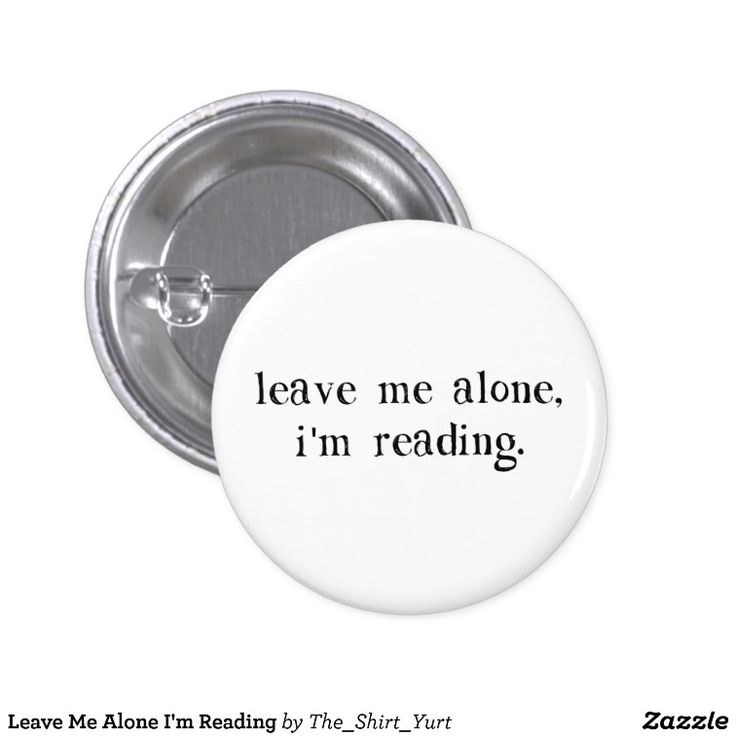 Leave Me Alone I'm Reading 3 Cm Round Badge