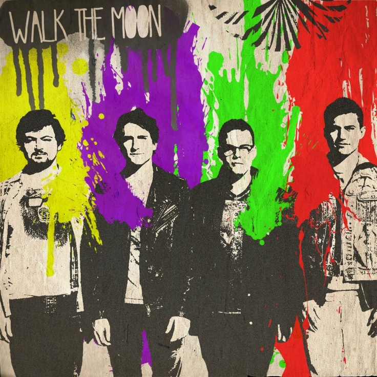 walk the moon, just some of my favorite people ever