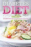 Diabetes Diet Cookbook: Diabetes for Dummies Guide - https://www.trolleytrends.com/?p=454073