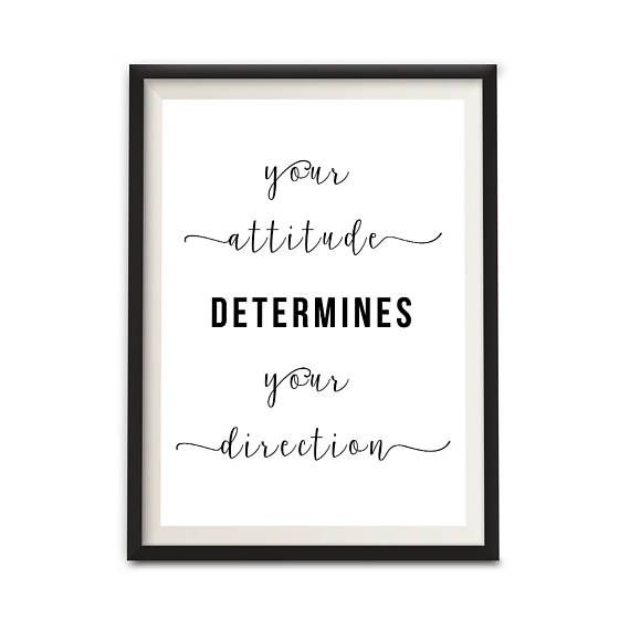Your Attitude Determines Your Direction, Digital Download Word Art Print, Office Wall Decor, Dorm Room Wall Hanging, Office Sign Print (P19)