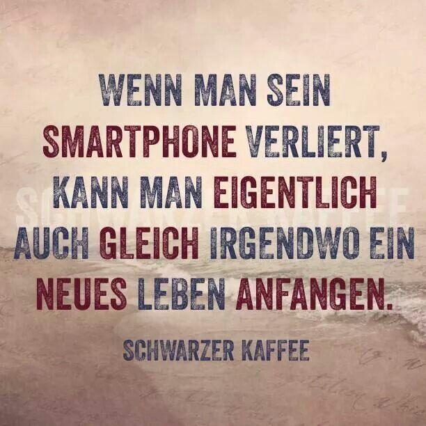 Wenn man sein Smartphone verliert, kann man eigentlich auch gleich irgendwo ein neues Leben anfangen.