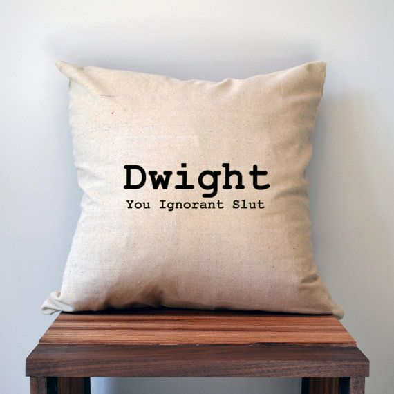 The Office Pillow Cover Dwight You Ignorant Slut by slushieprints