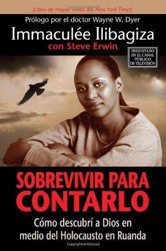 Sobrevivir Para Contarlo: Como descubri a Dios en medio del holocausto en Rwanda, http://www.amazon.com/dp/1401912028/ref=cm_sw_r_pi_awd_8fNlsb1VT8M8M