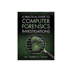 Practical Guide to Computer Forensics Investigations - Hayes Darren Ri