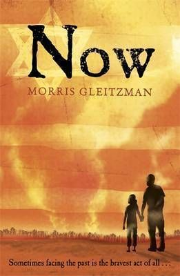 Now (Once, #3)  by Morris Gleitzman