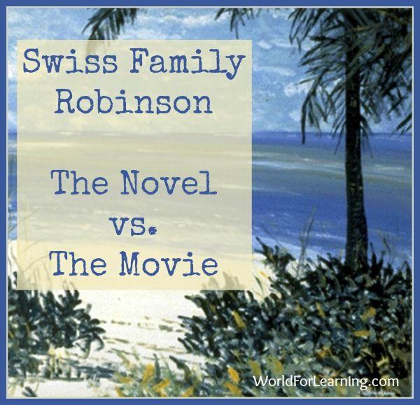 Swiss Family Robinson – The Novel vs. The Movie