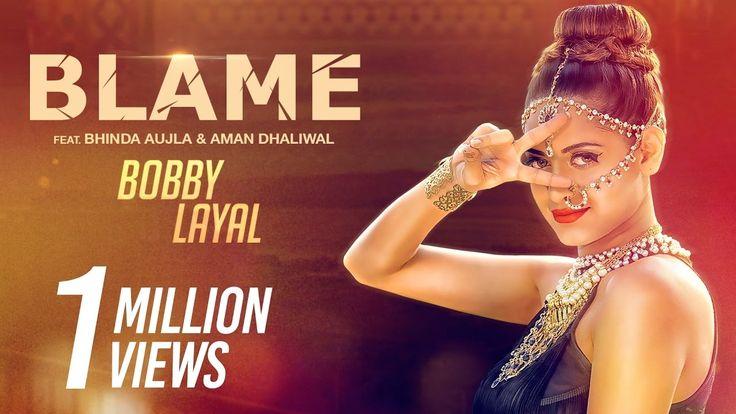 New Punjabi Songs 2016 || Blame || Bobby layal feat Bhinda Aujla || Shem...
