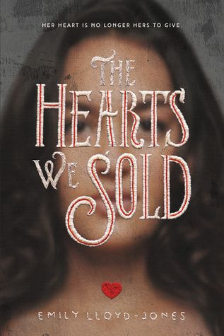 34 best august 2017 ya book releases images on pinterest ya books the hearts we sold emily lloyd jones august 8th 2017 fandeluxe Image collections