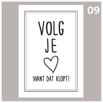Tekstposters-Volg je hart want dat klopt-09