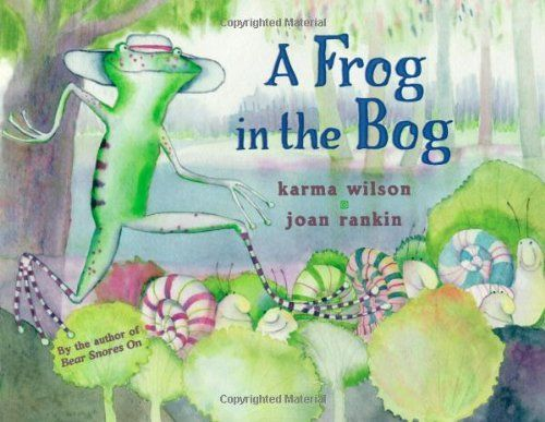 A Frog in the Bog by Karma Wilson - You can never have too much Karma Wilson to work on 3rd person singular (-s) with your child! (and the frog growS a little bit bigger!)
