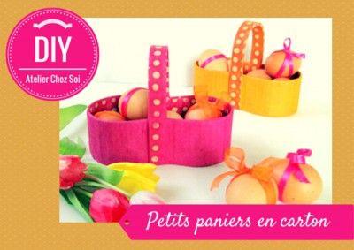 Fiche creative panier en carton - DIY Atelier chez soi - Tutoriel pas à pas pour fabriquer des petits paniers en carton.