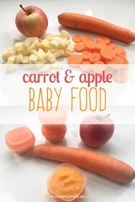 Weaning with Archer- Apple & Carrot baby food recipe – stage one puree Under Our…