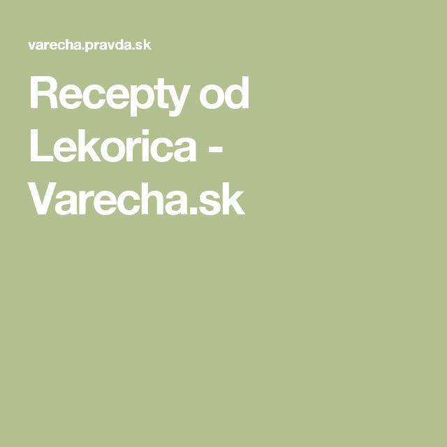 Recepty od Lekorica - Varecha.sk