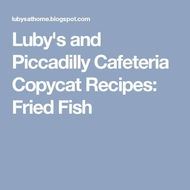 21 best slow cooker images on pinterest cooking food for Lubys fried fish
